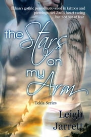 The Stars On My Arm ebook by Leigh Jarrett