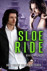 Sloe Ride ebook by Rhys Ford,Reece Notley