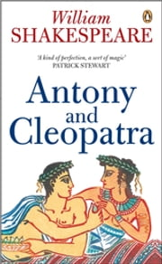 Antony and Cleopatra ebook by William Shakespeare,Emrys Jones,René Weis,René Weis