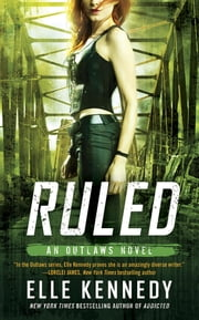 Ruled ebook by Elle Kennedy