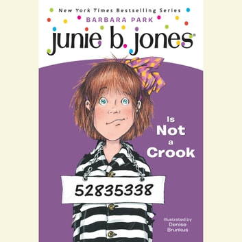 Junie B. Jones is Not a Crook - Junie B. Jones #9 audiobook by Barbara Park