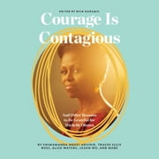 Courage Is Contagious - And Other Reasons to Be Grateful for Michelle Obama audiobook by