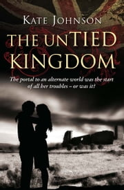 The UnTied Kingdom (Choc Lit) ebook by Kate Johnson