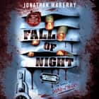 Fall of Night - A Zombie Novel audiobook by Jonathan Maberry