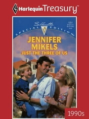 Just the Three of Us ebook by Jennifer Mikels