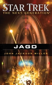 Star Trek - The Next Generation 12: Jagd ebook by John Jackson Miller,Bernd Perplies