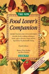 The New Food Lover's Companion, 4th Edition ebook by Sharon Tyler Herbst,Ron Herbst