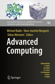 Advanced Computing ebook by Michael Bader,Hans-Joachim Bungartz,Tobias Weinzierl