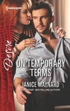 On Temporary Terms - An Enemies to Lovers Romance eBook by Janice Maynard