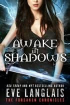 Awake in Shadows - Urban Fantasy ebook by