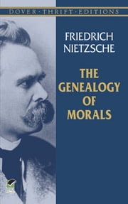 The Genealogy of Morals ebook by Friedrich Nietzsche