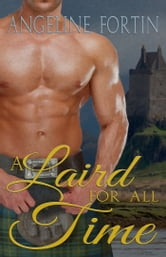 A Laird for All Time ebook by Angeline Fortin