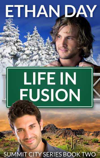Life in Fusion ebook by Ethan Day