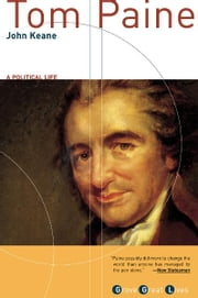 Tom Paine - A Political Life ebook by John Keane