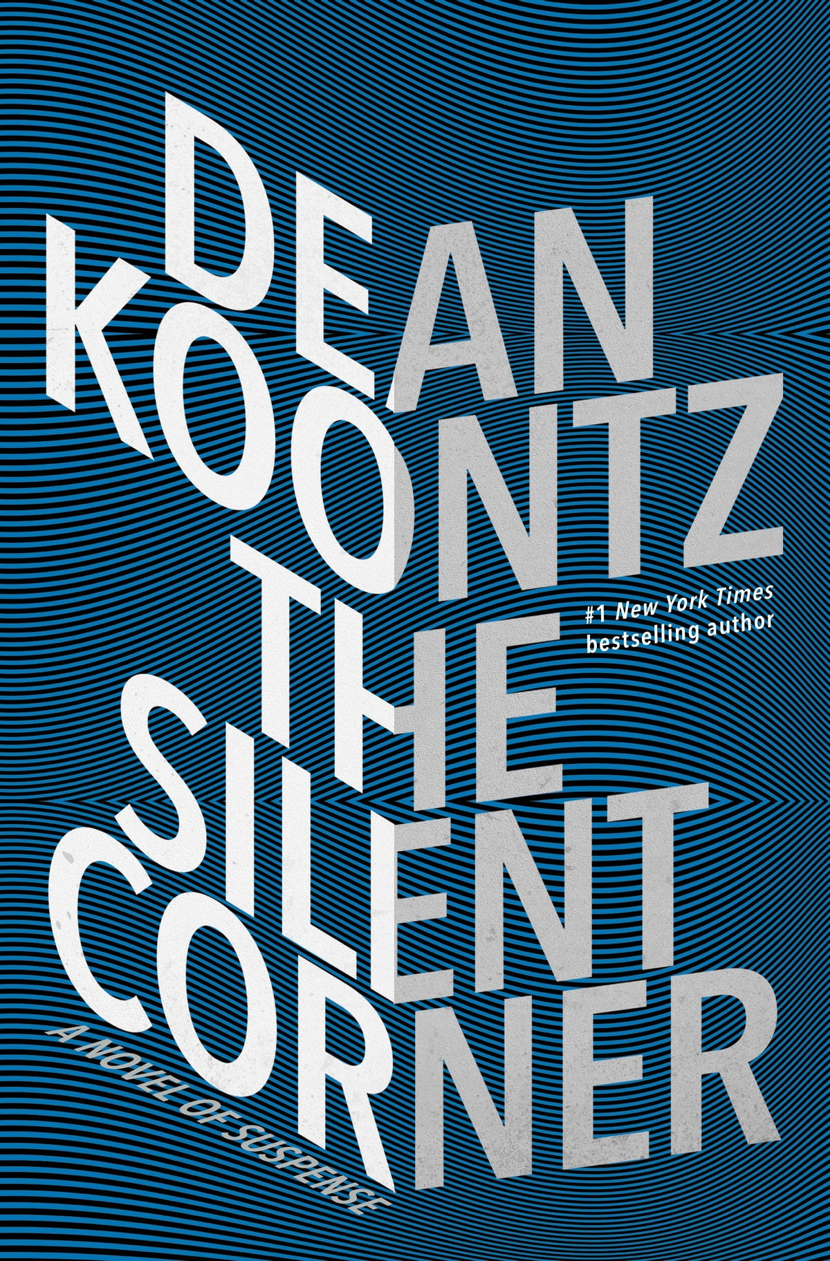 The Silent Corner  A Novel Of Suspense Ebook By Dean Koontz