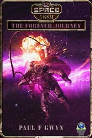 The Forever Journey ebook by Paul F Gwyn