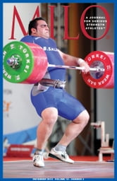 MILO: A Journal for Serious Strength Athletes, December 2010, Vol. 18, No. 3 ebook by Randall J. Strossen, Ph.D.