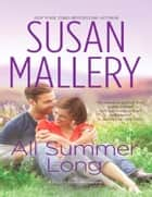 All Summer Long (Mills & Boon M&B) (A Fool's Gold Novel, Book 9) ebook by Susan Mallery