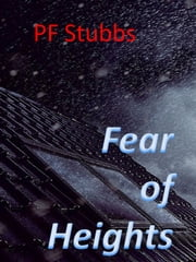Fear of Heights ebook by PF Stubbs