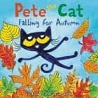 Pete the Cat Falling for Autumn audiobook by James Dean, Kimberly Dean