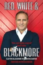 Red, White & Blackmore ebook by