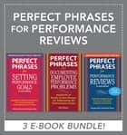 Perfect Phrases for Performance Reviews (EBOOK BUNDLE) ebook by Anne Bruce, Robert Bacal, Robert Bacal,...