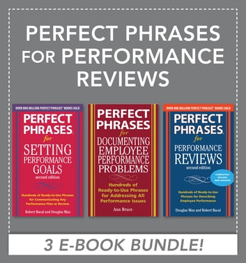 Perfect Phrases for Performance Reviews (EBOOK BUNDLE) ebook by Anne Bruce,Robert Bacal,Robert Bacal,Douglas Max