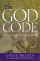 The God Code ebook by Gregg Braden