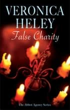False Charity ebook by Veronica Heley