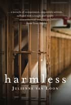 Harmless ebook by Julienne van Loon