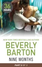 Nine Months Part 2 ebook by Beverly Barton