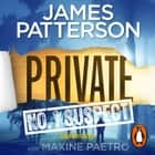 Private: No. 1 Suspect - (Private 4) audiobook by James Patterson
