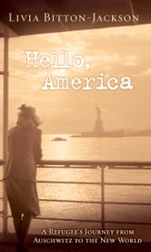 Hello, America ebook by Livia Bitton-Jackson