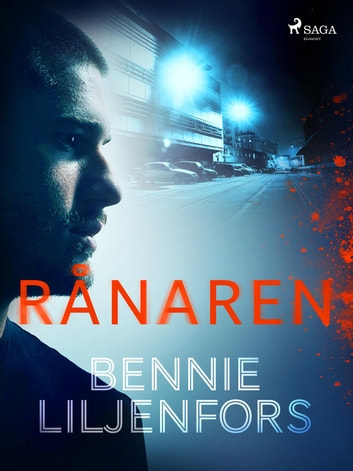 Rånaren ebook by Bennie Liljenfors