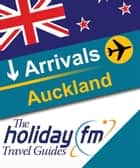 Auckland ebook by Holiday FM