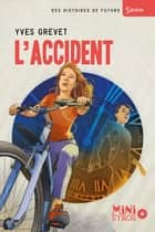 L'accident ebook by Prince Gigi, Yves Grevet