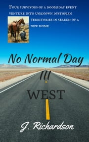No Normal Day III, West ebook by J. Richardson