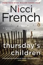 Thursday's Children - A Frieda Klein Mystery ebook by Nicci French