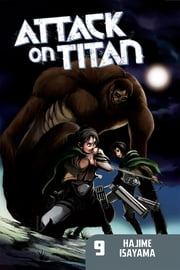 Attack on Titan - Volume 9 ebook by Hajime Isayama