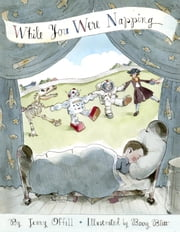 While You Were Napping ebook by Jenny Offill,Barry Blitt