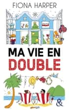 Ma vie en double ebook by Fiona Harper