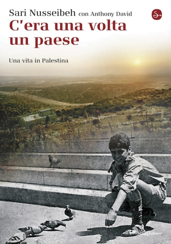 C'era una volta un paese ebook by David Anthony,Sari Nusseibeh