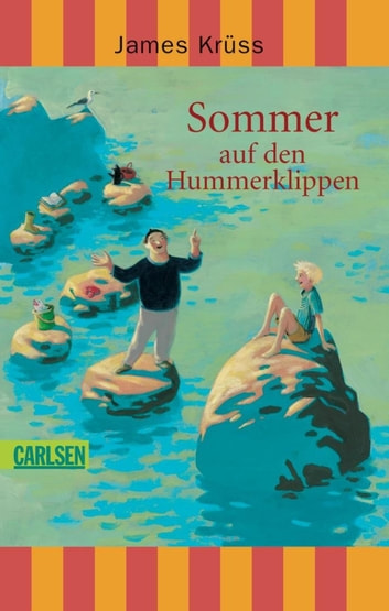 Sommer auf den Hummerklippen ebook by James Krüss