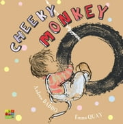 Cheeky Monkey ebook by Daddo Andrew,Quay Emma