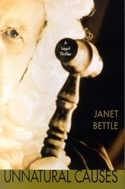 Unnatural Causes ebook by Janet Bettle