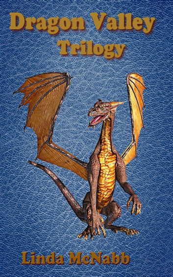 Dragon Valley Trilogy - Dragon Valley, #5 ebook by Linda McNabb