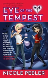 Eye of the Tempest ebook by Nicole Peeler