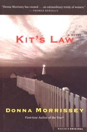 Kit's Law - A Novel ebook by Donna Morrissey