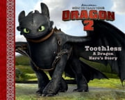 Toothless - A Dragon Hero's Story (with audio recording) ebook by Erica David,Lane Garrison