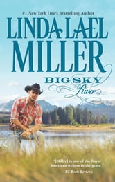 Big Sky River - Book 3 of Parable, Montana Series ebook by Linda Lael Miller
